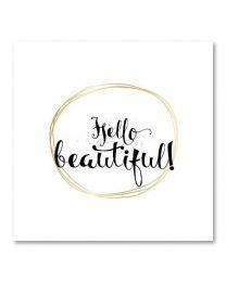 SOHO Vierkant 15 Hello beautiful